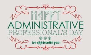 happy administrative professionals day farrish johnson law office