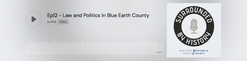 Podcast by Blue Earth County Historical Society